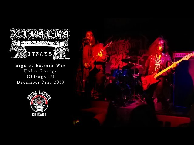 Xibalba Itzaes - Sign Of Eastern War (Cobra Lounge 2018)
