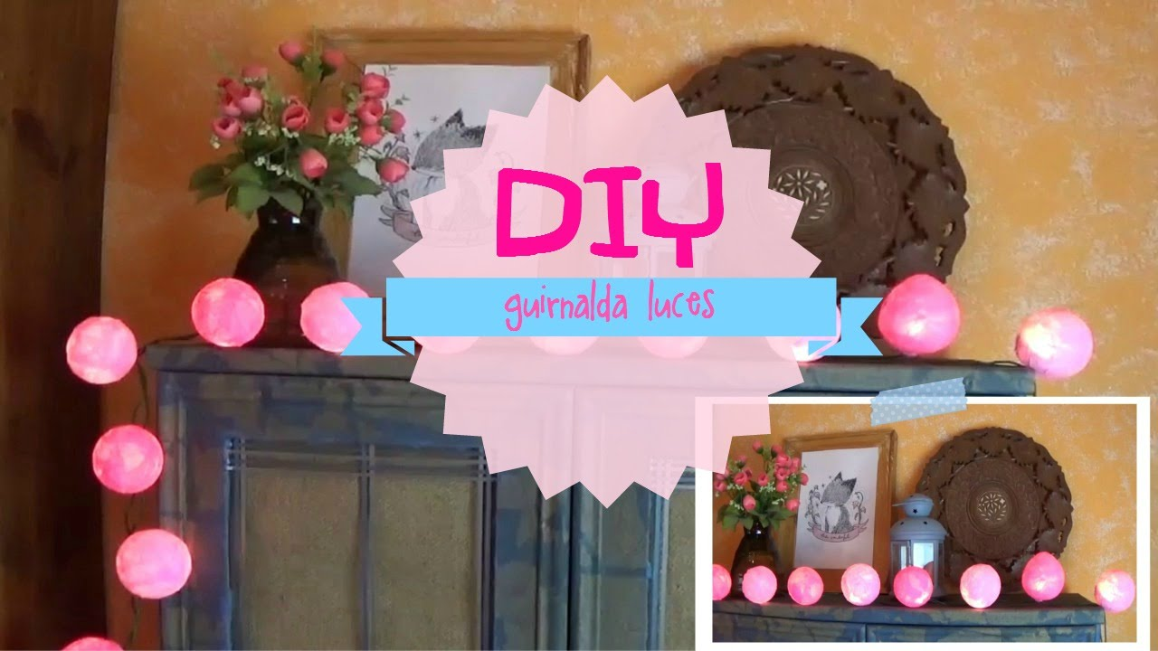 Diy guirnalda de luces con bolas de colores youtube - Como hacer guirnaldas de luces ...