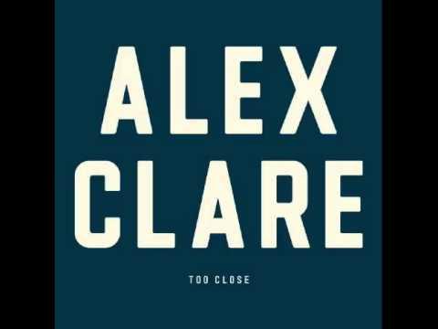 Alex Clare-Too Close