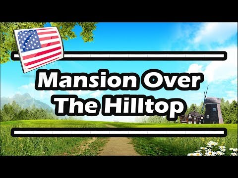 Mansion Over The Hilltop — Piano