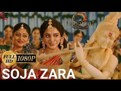 Soja Zara | Baahubali​ 2 Full Video Song Full HD