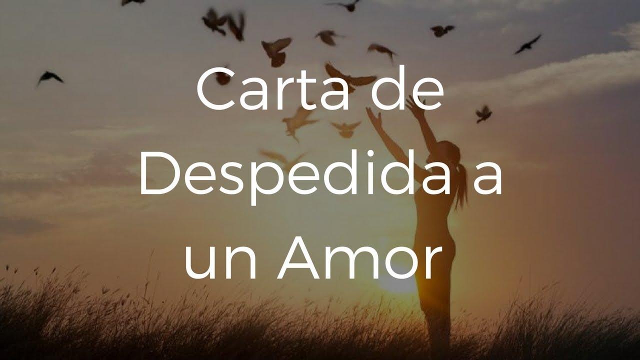 Frases De Despedida De Un Amor: Hermosa Carta De Despedida A Un Amor