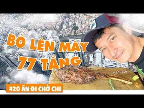 Cực Khổ Ăn Thử BÒ SIÊU NGON Tầng 77 LANDMARK - ĂN ĐI CHỜ CHI #20 | Huy Khánh Vê Lốc