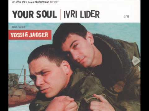 Ivri Lider - Your Soul - עברי לידר