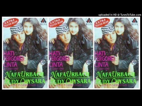 Nafa Urbach & Rudy Chysara - Hati Tergores Cinta (1996) Full Album