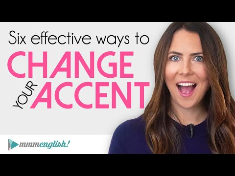 6 Ways To Change Your English Accent   Fix & Speak Clearly!