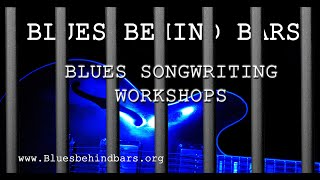 Blues Songwriting Behind Bars