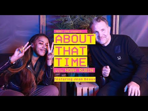 Jean Deaux Talks Famous Friends and Fatherly Influence | ABOUT THAT TIME