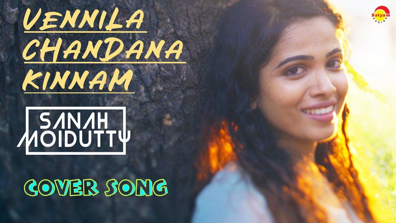Download Vennila Chandana Kinnam | വെണ്ണിലാ ചന്ദന കിണ്ണം | Cover Song 2K | Sanah Moidutty