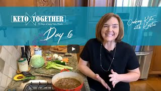 Keto Together: Day 6 - Soup