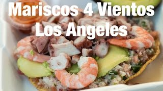 Mexican Seafood Tostadas at Mariscos 4 Vientos, Los Angeles