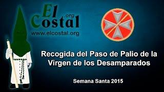 Semana Santa 2015 - Recogida del Palio de San Esteban