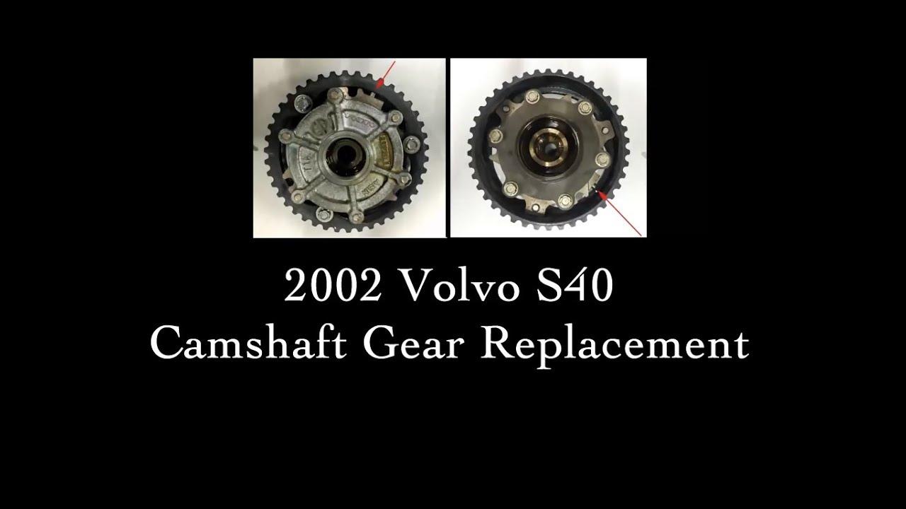 2002 Volvo S40, Camshaft Gear Replacement- Pawlik Automotive