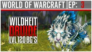 [Wildheit Druide   lvl120]  - Battleground Commentary - #3 - [Deutsch]