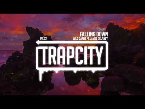 Wild Cards - Falling Down ft. James Delaney (Lyrics)