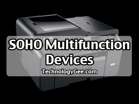 SOHO Multifunction Devices | CompTIA A+ 220-1001 | 3.10