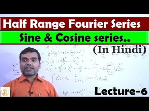 Fourier Series - Half range Fourier Sine and Cosine series in Hindi