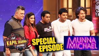The Kapil Sharma Show | Full Video | Munna Michael Special Episode | Tiger Shroff, Nidhi Agerwal