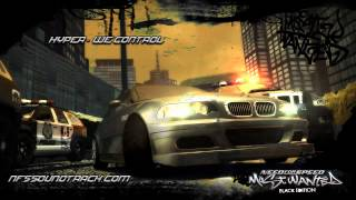 Hyper - We Control (NFS Most Wanted 2005)