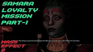 Samara Loyalty Mission Part 1 (Mass Effect 2 Gameplay)