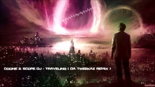 Coone & Scope DJ - Traveling (Da Tweekaz Remix) [HQ Original]