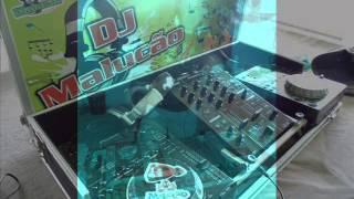DJ MALUCÃO: ESSE É O CARA!!!! / Funk Batidão.