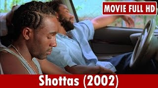 Shottas (2002) Movie ** Ky-Mani Marley, Spragga Benz, Louie Rankin Mp3