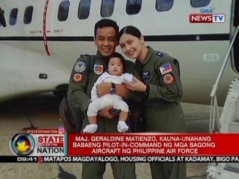 SONA: Maj. Geraldine Matienzo, kauna-unahang babaeng pilot-in-command aircraft ng Phl Air Force