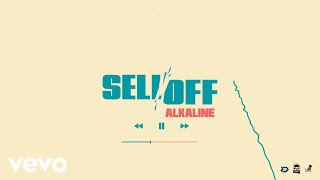 Alkaline - Sell Off (Official Audio)