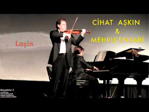 Cihat Aşkın & Mehru Ensari - Laçin [ Minyatürler 2 © 2013 Kalan Müzik ]