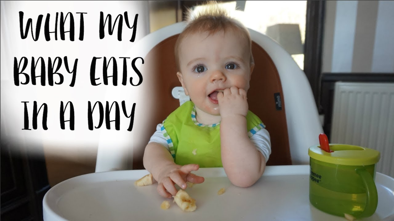 WHAT MY BABY EATS IN A DAY - YouTube