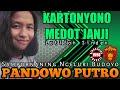 Kartonyono Medot Janji [DENNY CAKNAN] Voc Latifah PANDOWO PUTRO