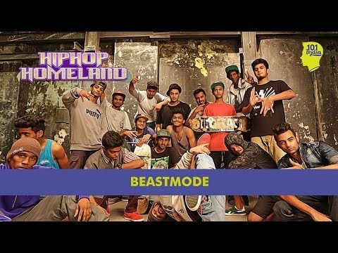 Beastmode | Hip Hop Homeland | Unique Music Stories from India