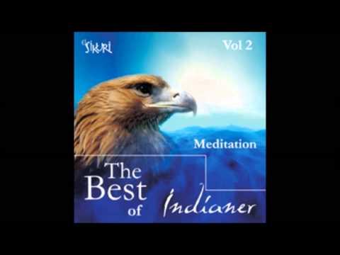 The Best Of Indianer Vol.2: Meditation - Amanecer