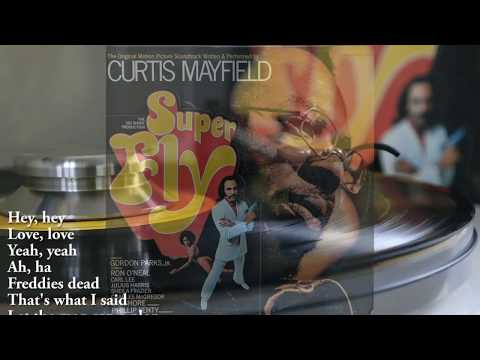 Curtis Mayfield / Freddie's Dead with lyrics. From SuperFly Soundtrack.