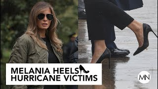 Melania Trump Wear High Heels While Touring Harvey