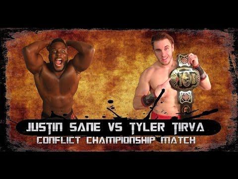 Justin Sane vs Tyler Tirva[c] (Conflict Wrestling Championship)