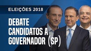 DEBATE DOS CANDIDATOS A GOVERNADOR DE SÃO PAULO - 19/09