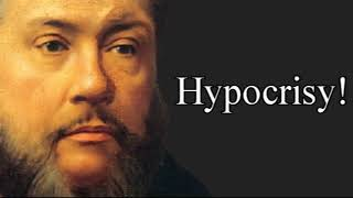 Hypocrisy! - Charles Spurgeon Audio Sermons