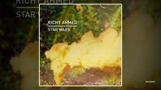 Richy Ahmed - Star Wars (Jesse Perez's Infinity Remix)