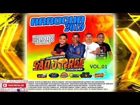 CD [ARROCHA] GUERREIRO SÃO JORGE A EVOLUÇÃO 2019 VOL.01