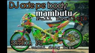 Story Wa Kekinian Versi Drag Bike Satria FU | DJ Ade Pe Body Mambutu Full Bass 2019