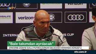 """Real Madrid Teknik Direktörü Zinedine Zidane """"Bale takımdan ayrılacak"""""""