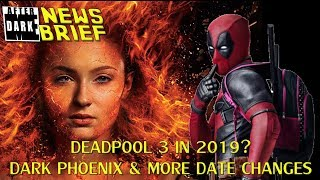 Deadpool 3 in 2019?  Dark Phoenix and More Date Changes