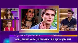 """Barış Murat Yağcı:""""İrem Derici beni reklam ma"""