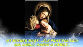 My Mother Mary...Pls pray for us!!!