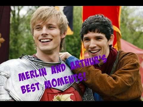 Merlin and Arthur's Best Moments! {BBC,...