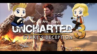 Mr. & Mrs. Play Uncharted 3: ep.4