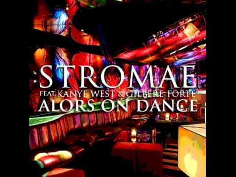 Alors On Danse Remix ft  Kanye West   Gilbere Forte   Stromae   YouTube