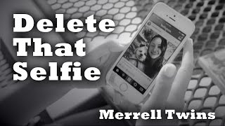 Delete That Selfie - Merrell Twins (Silent Movie)